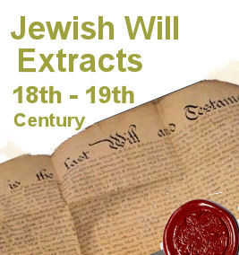 Jewish Will Extracts 18th  19th Century